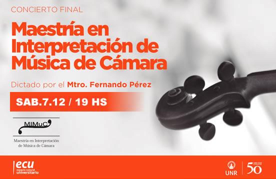 Maestría de Música de Cámara UNR – Concierto final 2018
